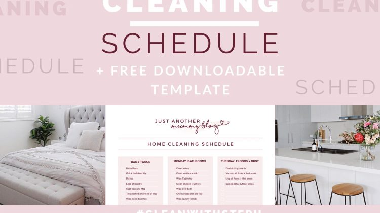 My Cleaning Schedule + Free Downloadable Template